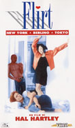 FLIRT (NEW YORK BERLINO TOKIO RELAZIONE AMOROSA SUPERFICIALE)